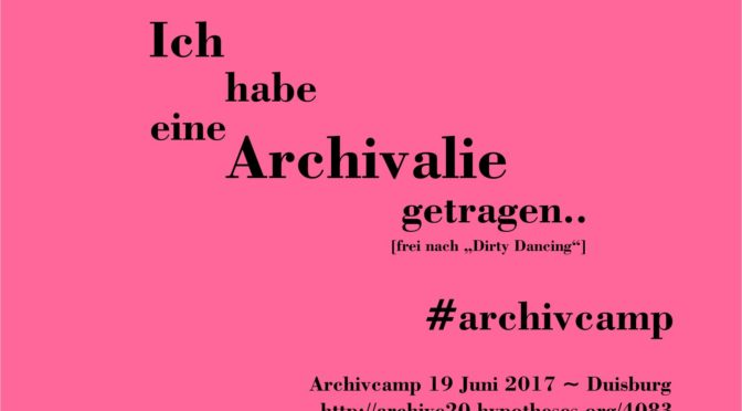Ich habe eine Archivalie getragen.. #archivcamp