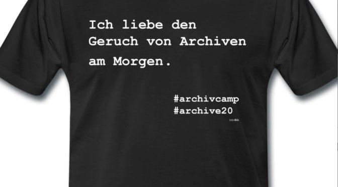 T-Shirts (& Co.) zum ArchivCamp 2017 online bestellbar!